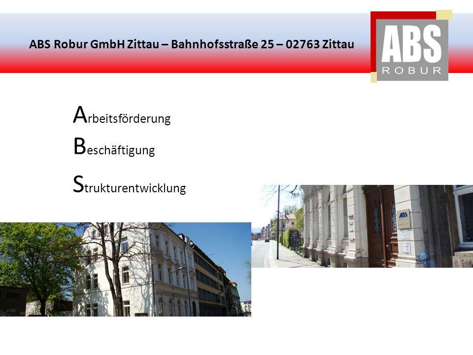 ABS Robur GmbH Zittau – Bahnhofsstraße 25 – 02763 Zittau