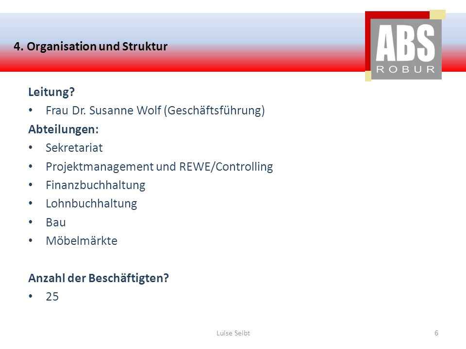 4. Organisation und Struktur