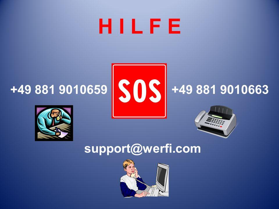 H I L F E +49 881 9010659 +49 881 9010663 support@werfi.com