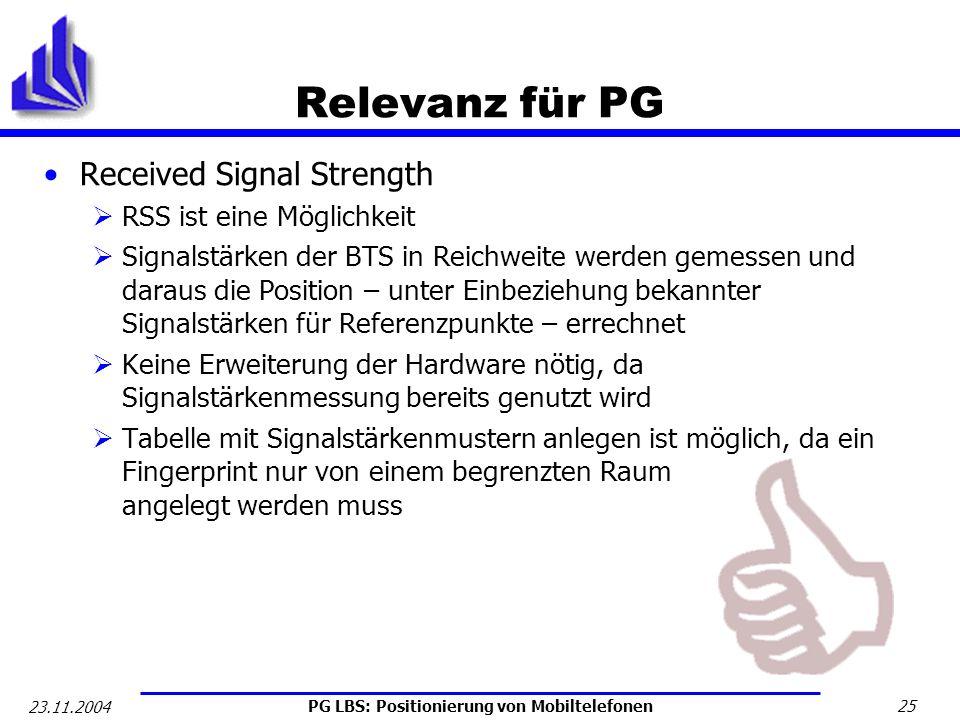 Relevanz für PG Received Signal Strength RSS ist eine Möglichkeit