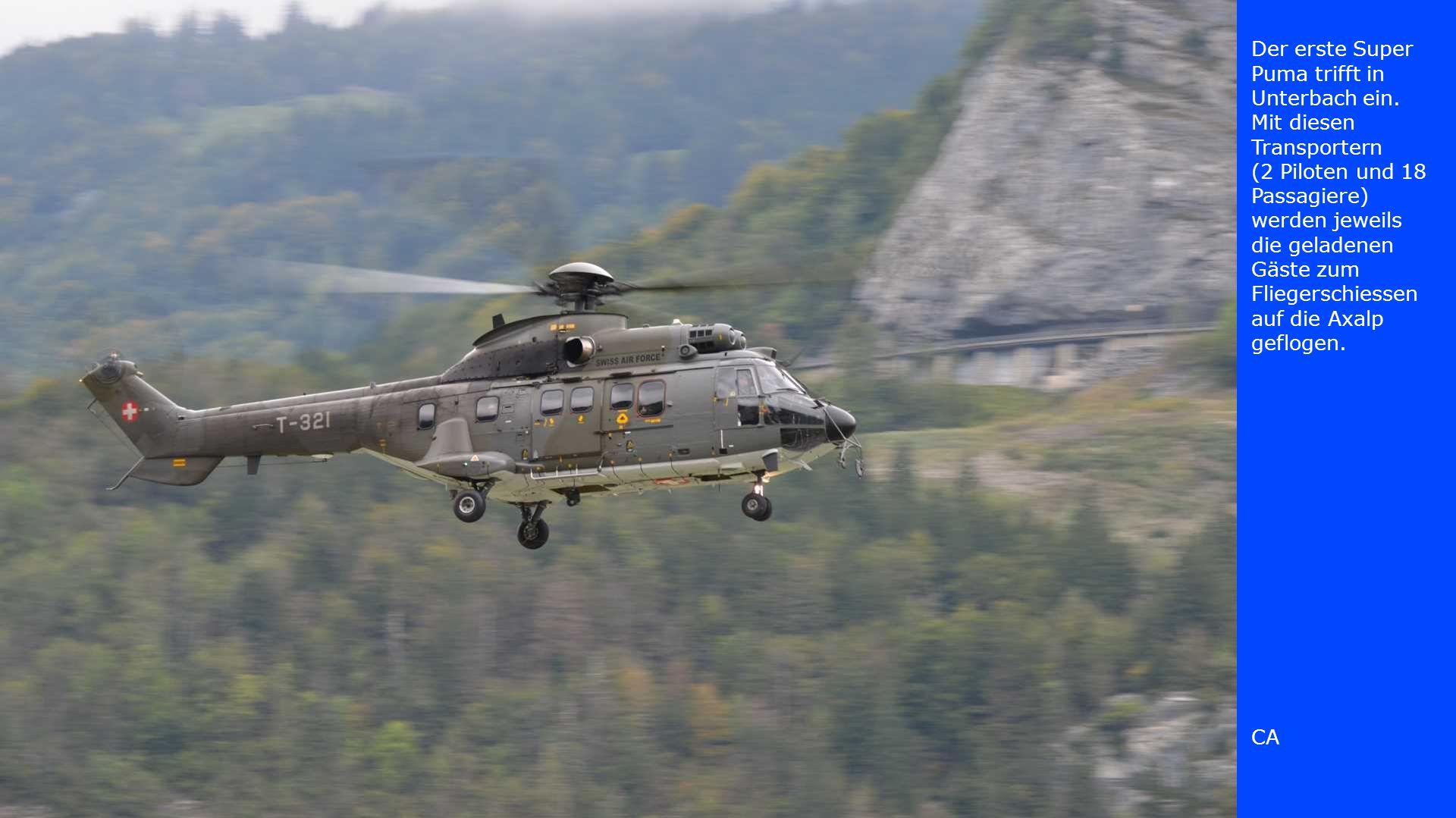 Der erste Super Puma trifft in Unterbach ein