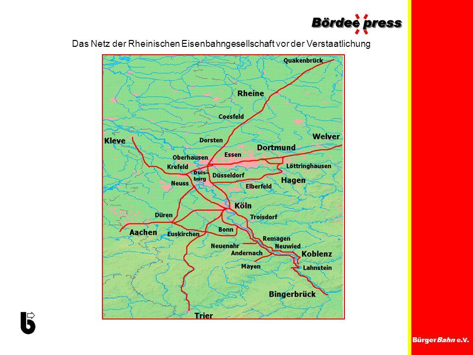 Das Netz der Rheinischen Eisenbahngesellschaft vor der Verstaatlichung