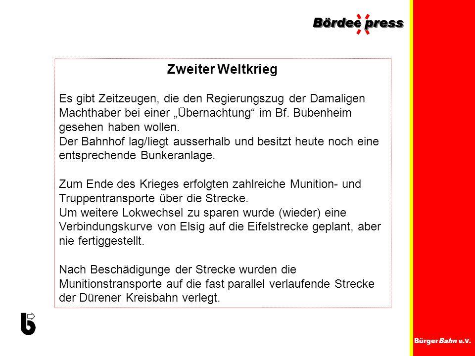 """Zweiter Weltkrieg Es gibt Zeitzeugen, die den Regierungszug der Damaligen Machthaber bei einer """"Übernachtung im Bf. Bubenheim gesehen haben wollen."""