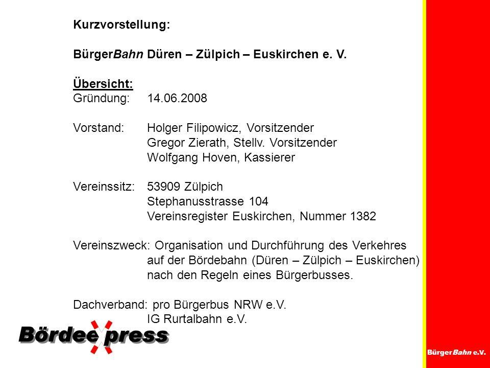 BürgerBahn Düren – Zülpich – Euskirchen e. V. Übersicht: