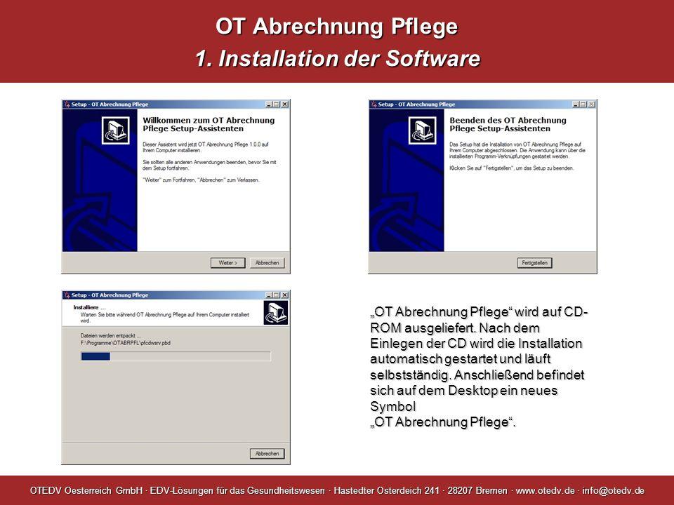 OT Abrechnung Pflege 1. Installation der Software
