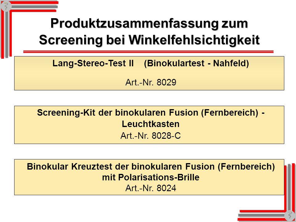 Produktzusammenfassung zum Screening bei Winkelfehlsichtigkeit