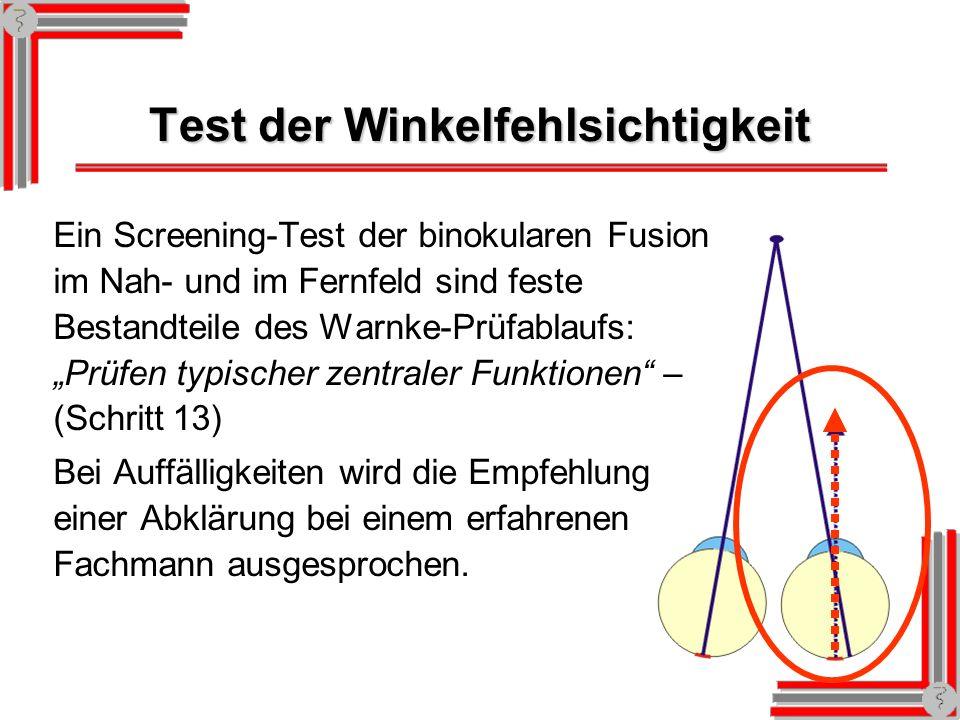 Test der Winkelfehlsichtigkeit