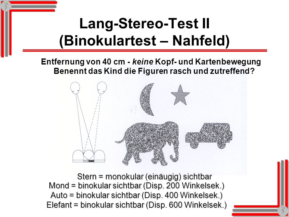 Lang-Stereo-Test II (Binokulartest – Nahfeld)