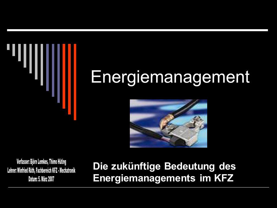Die zukünftige Bedeutung des Energiemanagements im KFZ