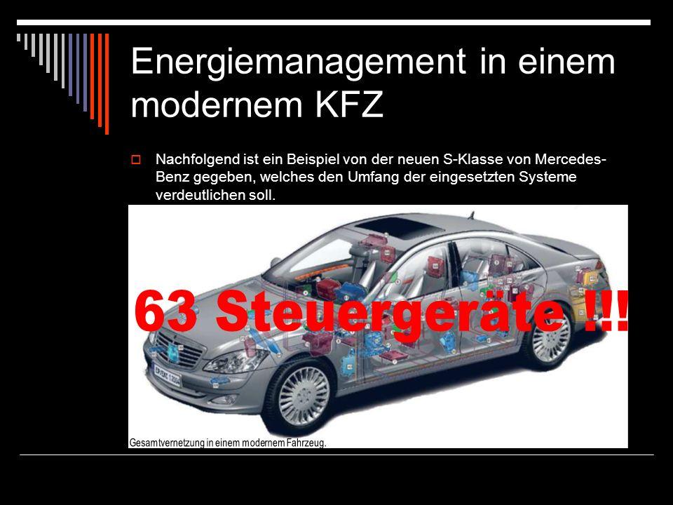 Energiemanagement in einem modernem KFZ