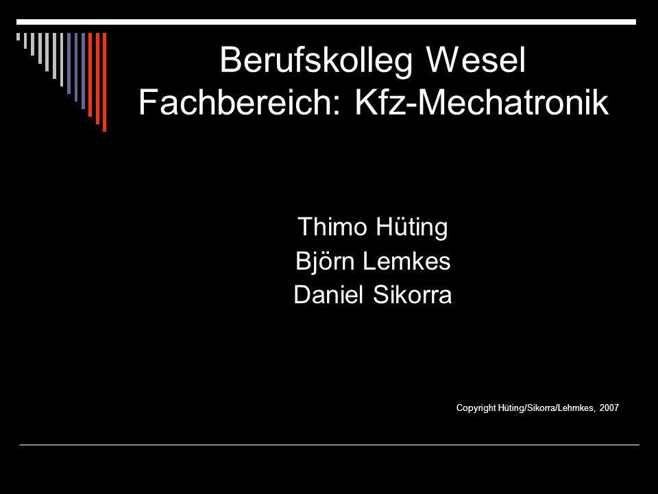 Berufskolleg Wesel Fachbereich: Kfz-Mechatronik