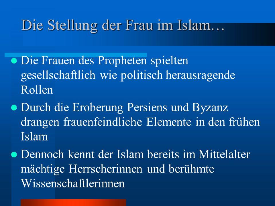 Die Stellung der Frau im Islam…