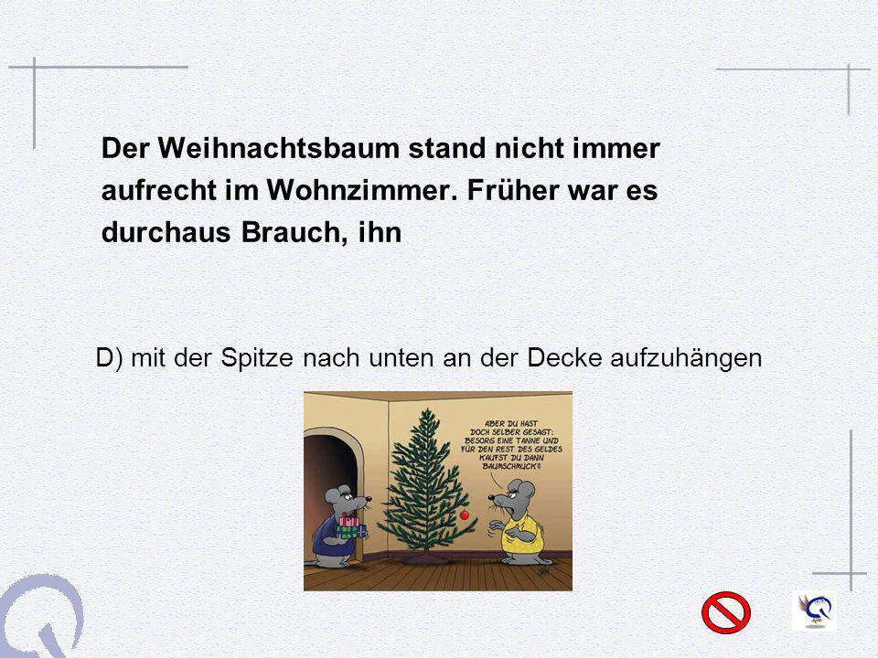 Der Weihnachtsbaum stand nicht immer
