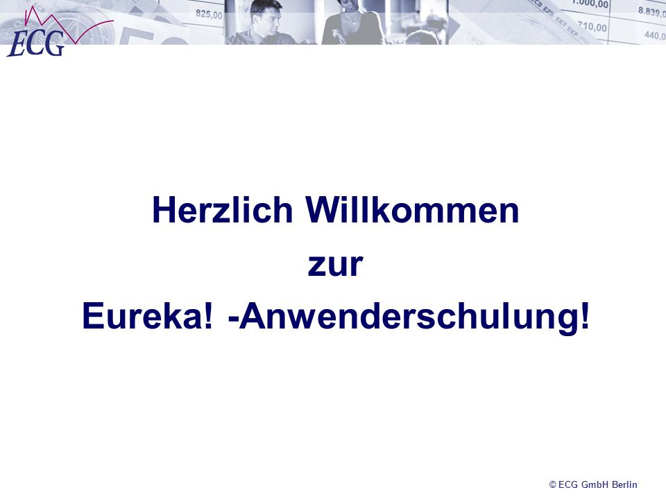 Eureka! -Anwenderschulung!