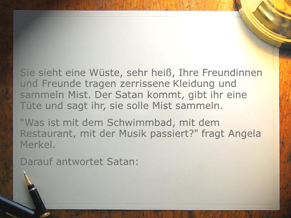 Darauf antwortet Satan: