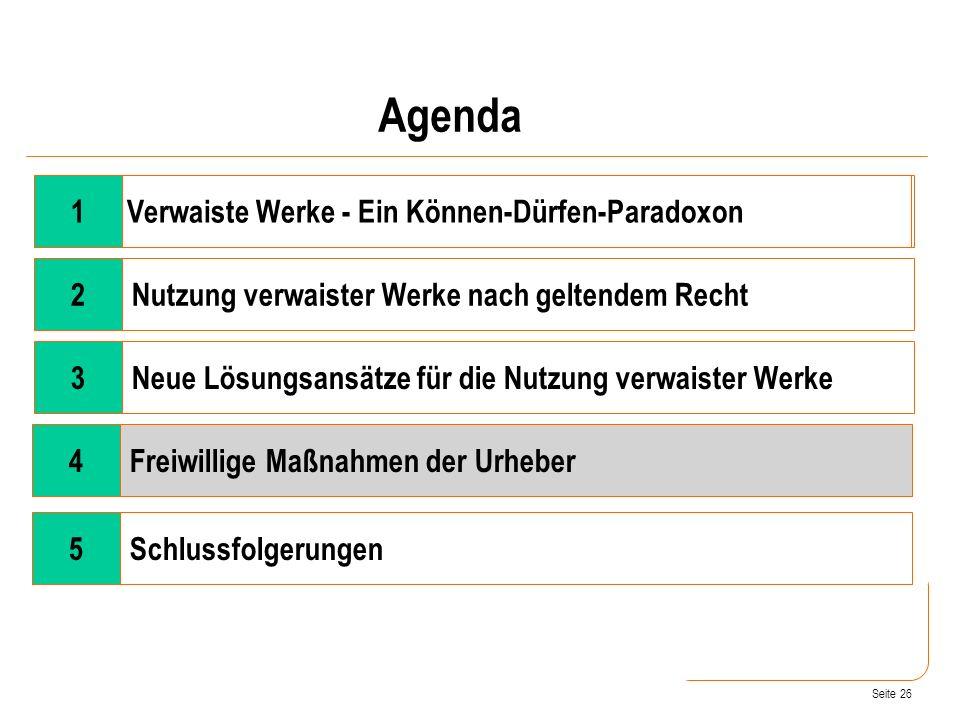 Agenda 1 Verwaiste Werke - Ein Können-Dürfen-Paradoxon 2