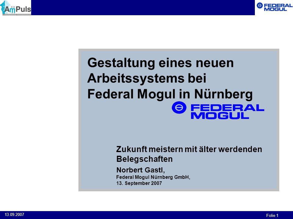 Gestaltung eines neuen Arbeitssystems bei Federal Mogul in Nürnberg