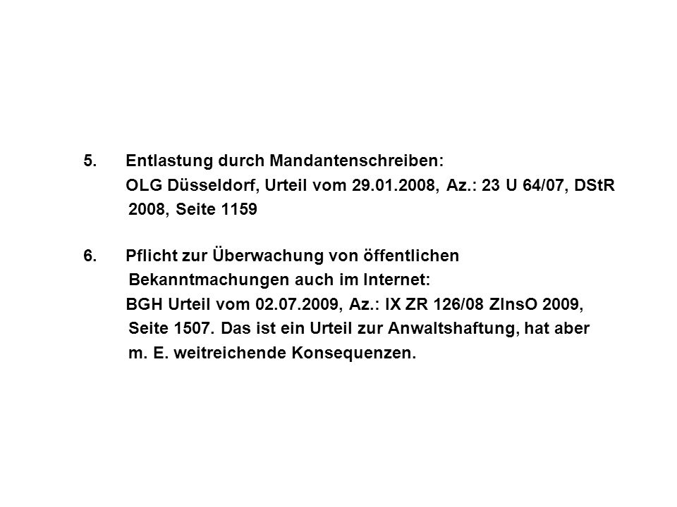 OLG Düsseldorf, Urteil vom 29.01.2008, Az.: 23 U 64/07, DStR