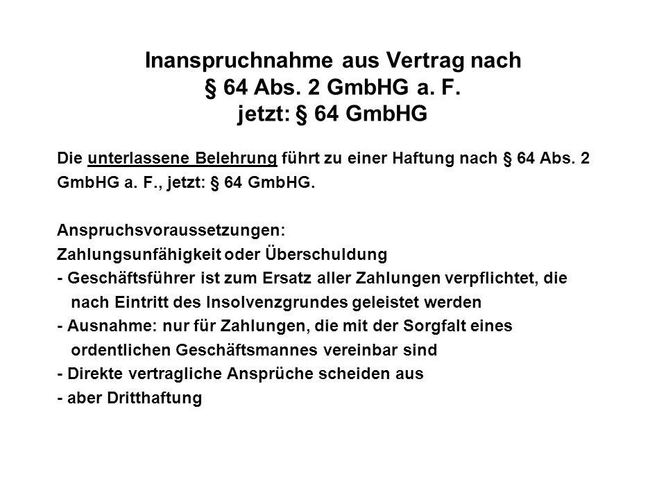 Inanspruchnahme aus Vertrag nach § 64 Abs. 2 GmbHG a. F