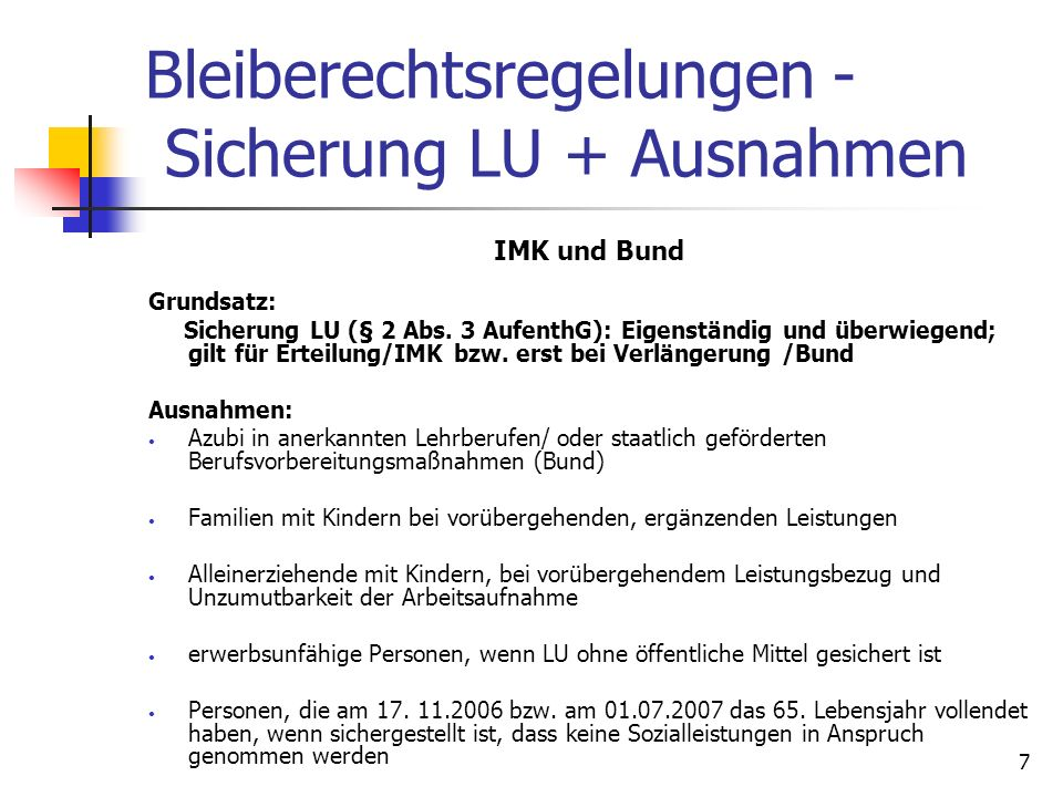 Bleiberechtsregelungen - Sicherung LU + Ausnahmen
