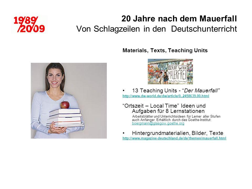 20 Jahre nach dem Mauerfall Von Schlagzeilen in den Deutschunterricht