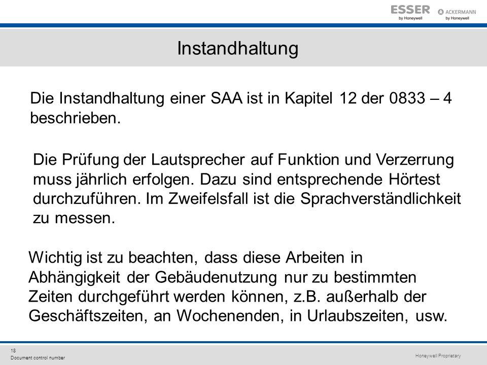 Instandhaltung Die Instandhaltung einer SAA ist in Kapitel 12 der 0833 – 4 beschrieben.