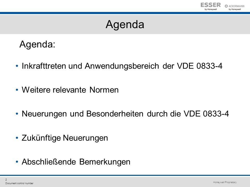 Agenda Agenda: Inkrafttreten und Anwendungsbereich der VDE 0833-4