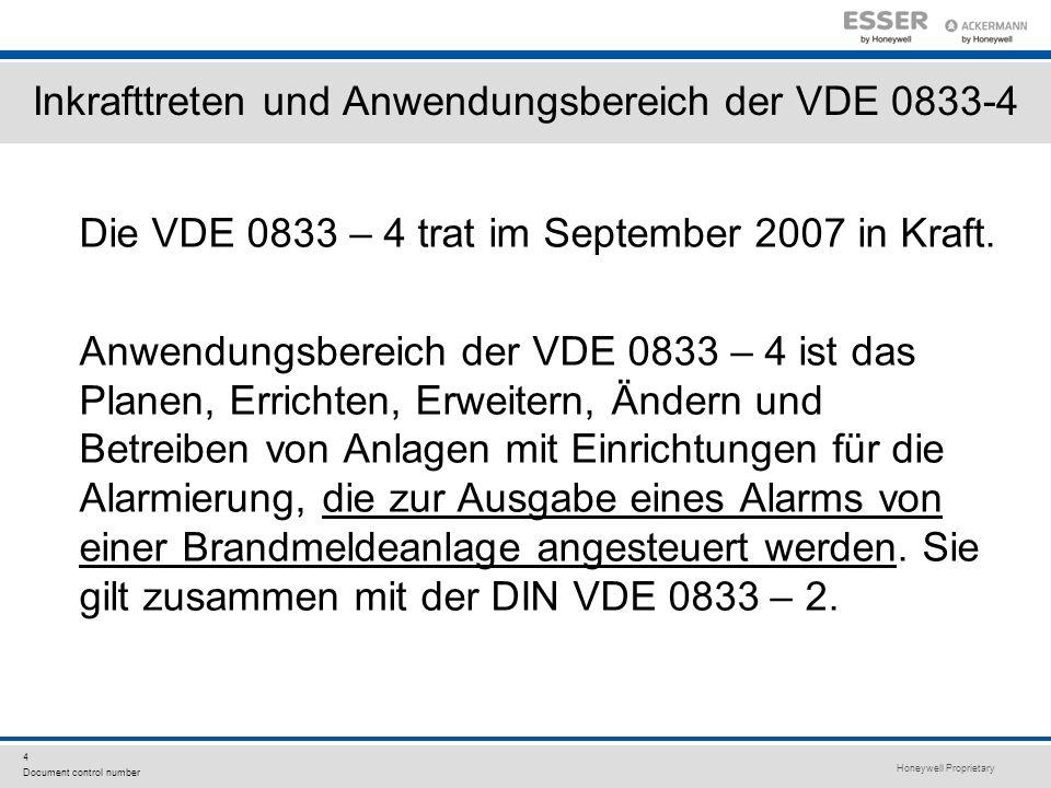 Inkrafttreten und Anwendungsbereich der VDE 0833-4