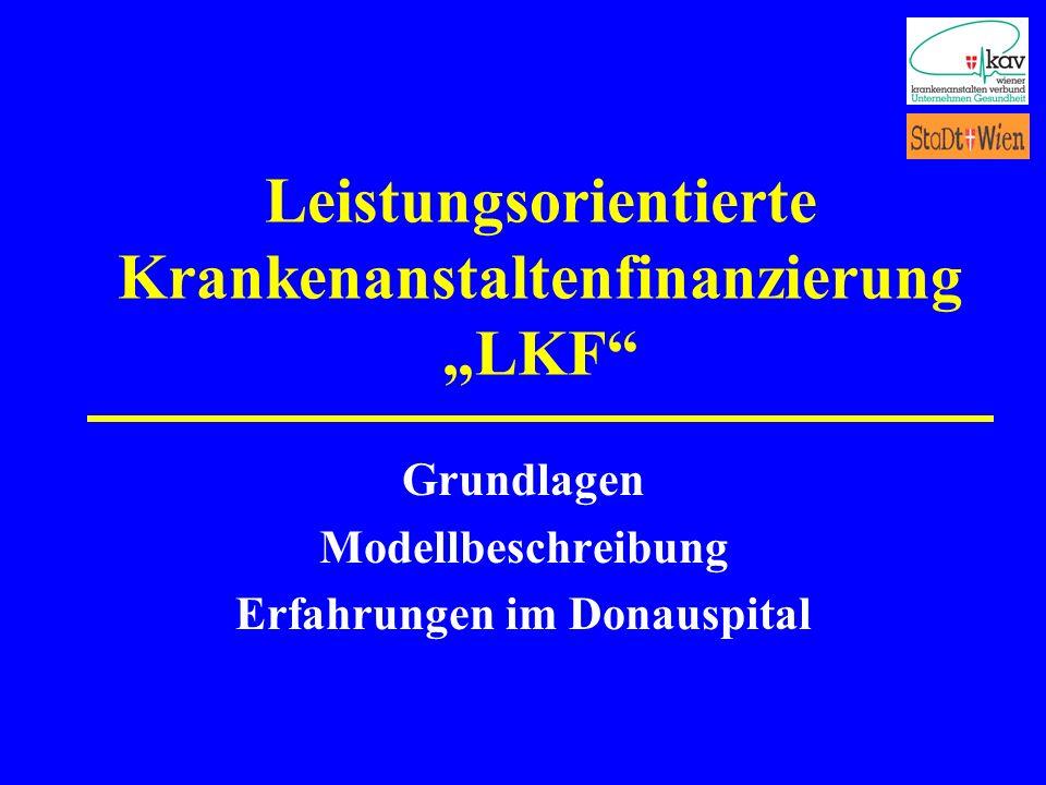 """Leistungsorientierte Krankenanstaltenfinanzierung """"LKF"""