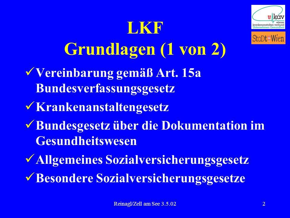 LKF Grundlagen (1 von 2) Vereinbarung gemäß Art. 15a Bundesverfassungsgesetz. Krankenanstaltengesetz.