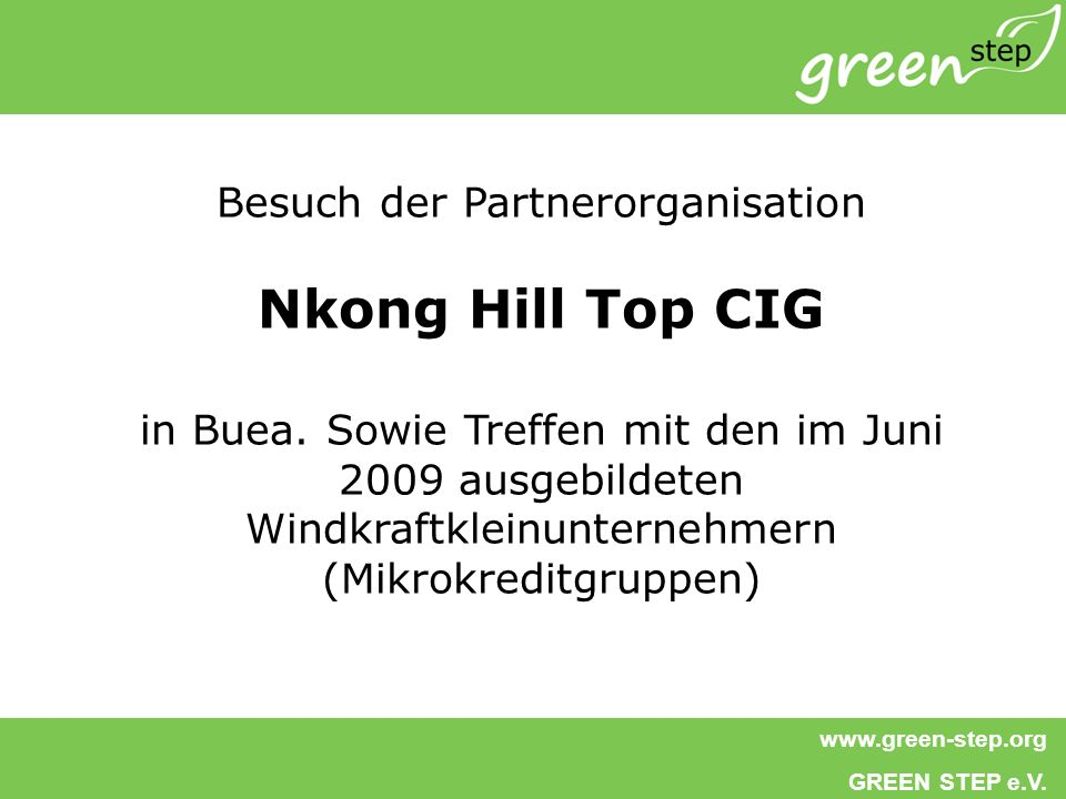Nkong Hill Top CIG Besuch der Partnerorganisation