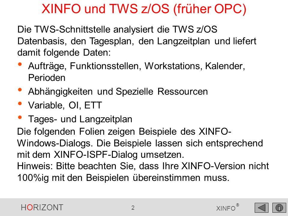 XINFO und TWS z/OS (früher OPC)