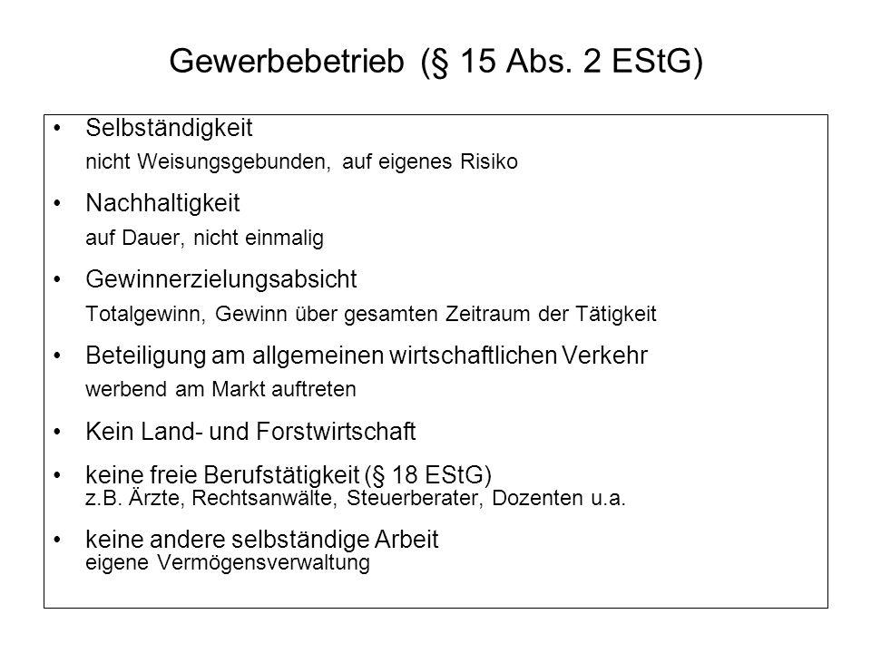 Gewerbebetrieb (§ 15 Abs. 2 EStG)