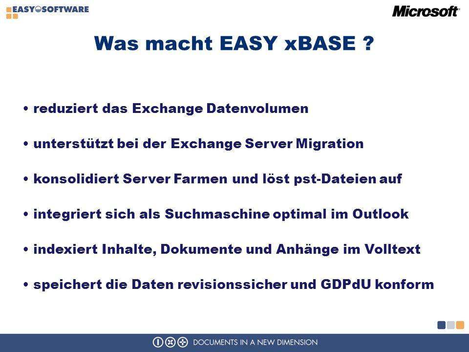Was macht EASY xBASE reduziert das Exchange Datenvolumen