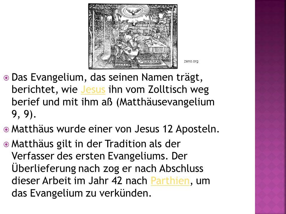Matthäus wurde einer von Jesus 12 Aposteln.