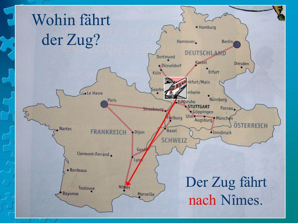 Der Zug fährt nach Nîmes.