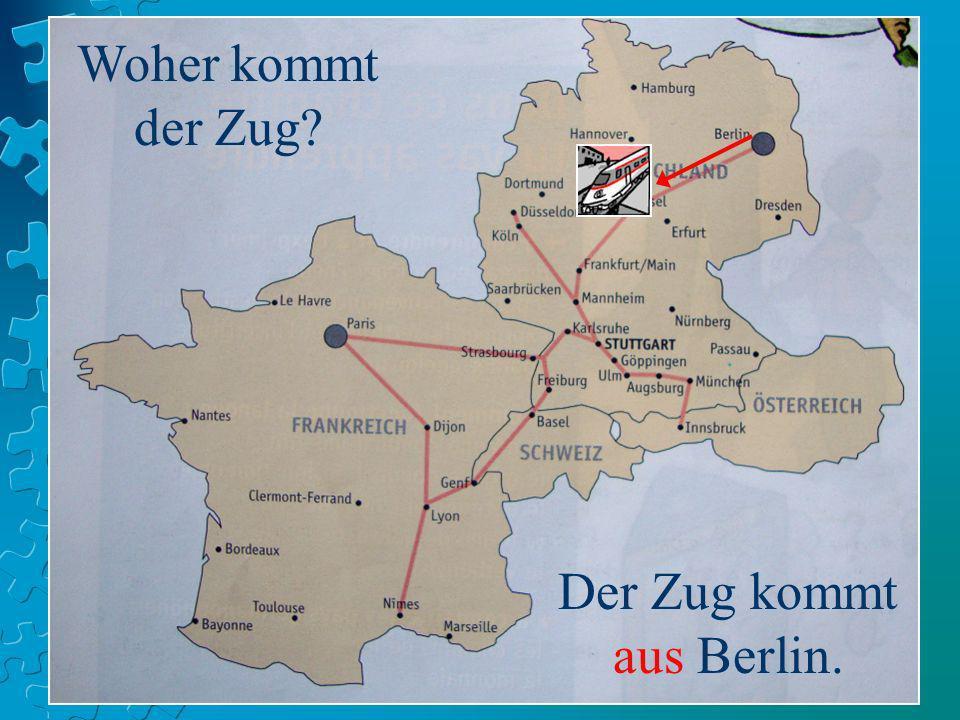 Der Zug kommt aus Berlin.
