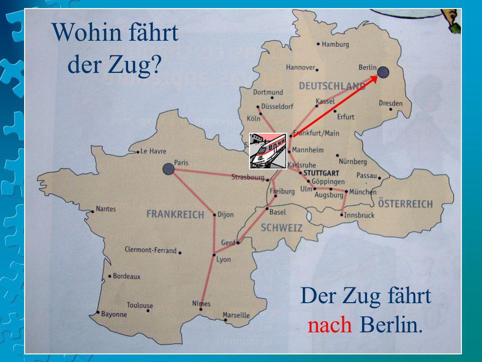 Der Zug fährt nach Berlin.