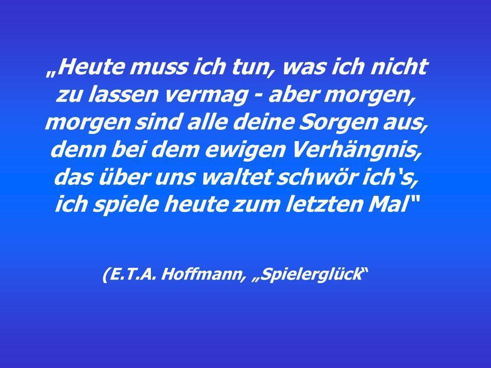 """(E.T.A. Hoffmann, """"Spielerglück"""