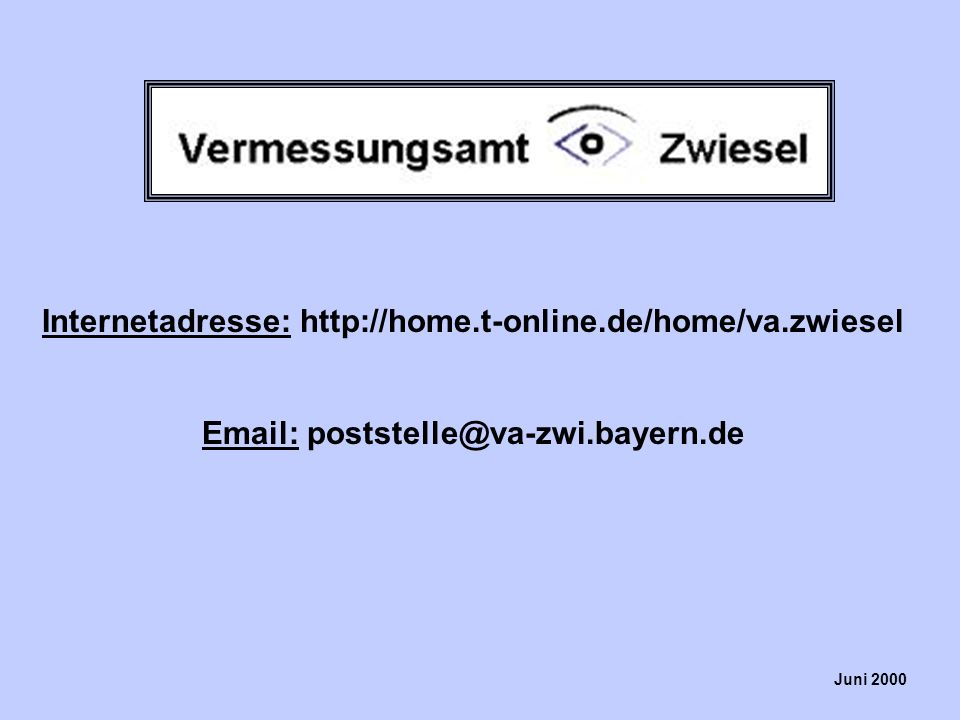 Internetadresse: http://home.t-online.de/home/va.zwiesel