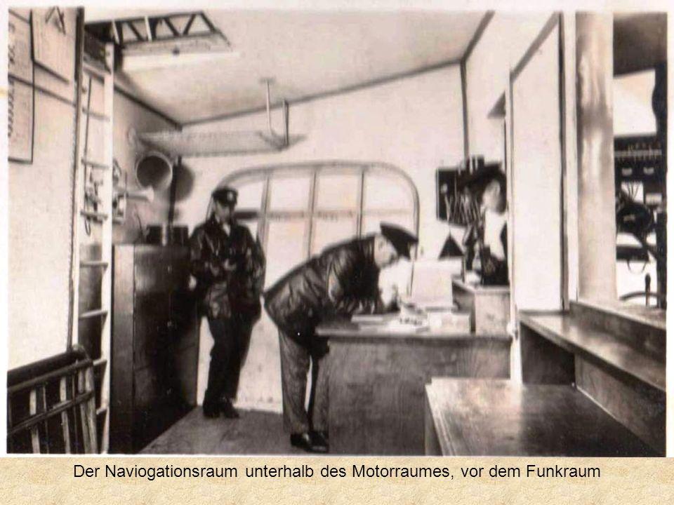 Der Naviogationsraum unterhalb des Motorraumes, vor dem Funkraum
