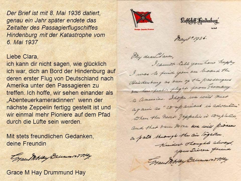 Der Brief ist mit 8. Mai 1936 datiert, genau ein Jahr später endete das Zeitalter des Passagierflugschiffes Hindenburg mit der Katastrophe vom