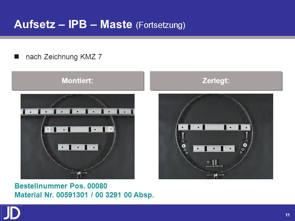 Aufsetz – IPB – Maste (Fortsetzung)