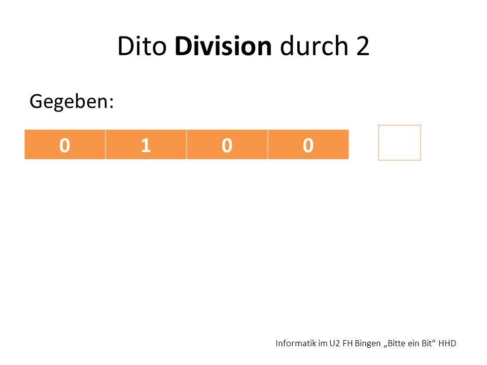 Dito Division durch 2 1 Gegeben: