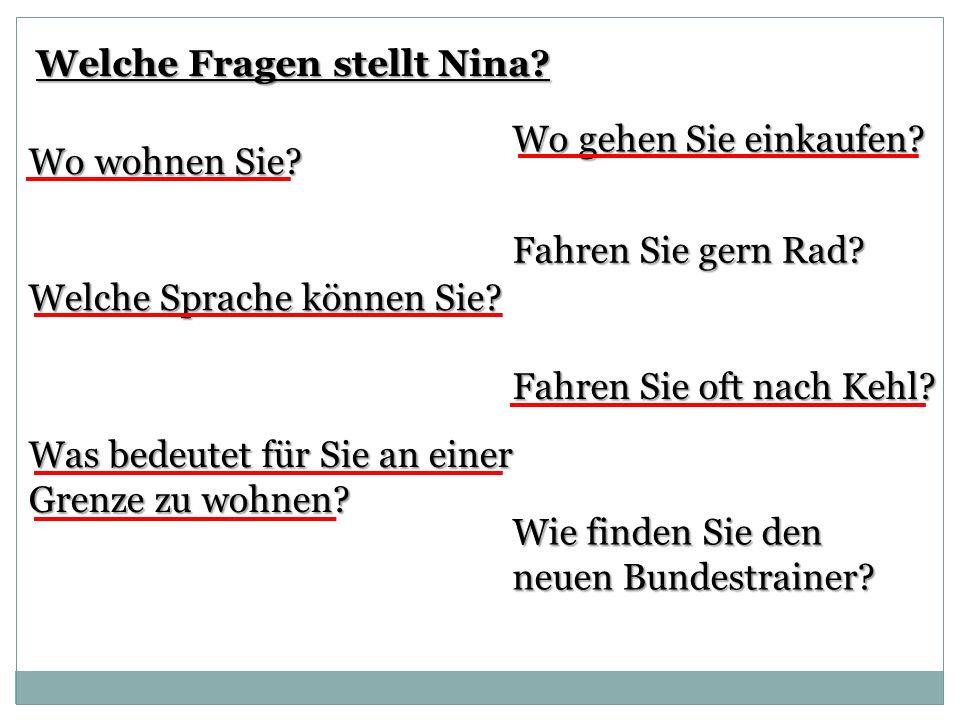 Welche Fragen stellt Nina