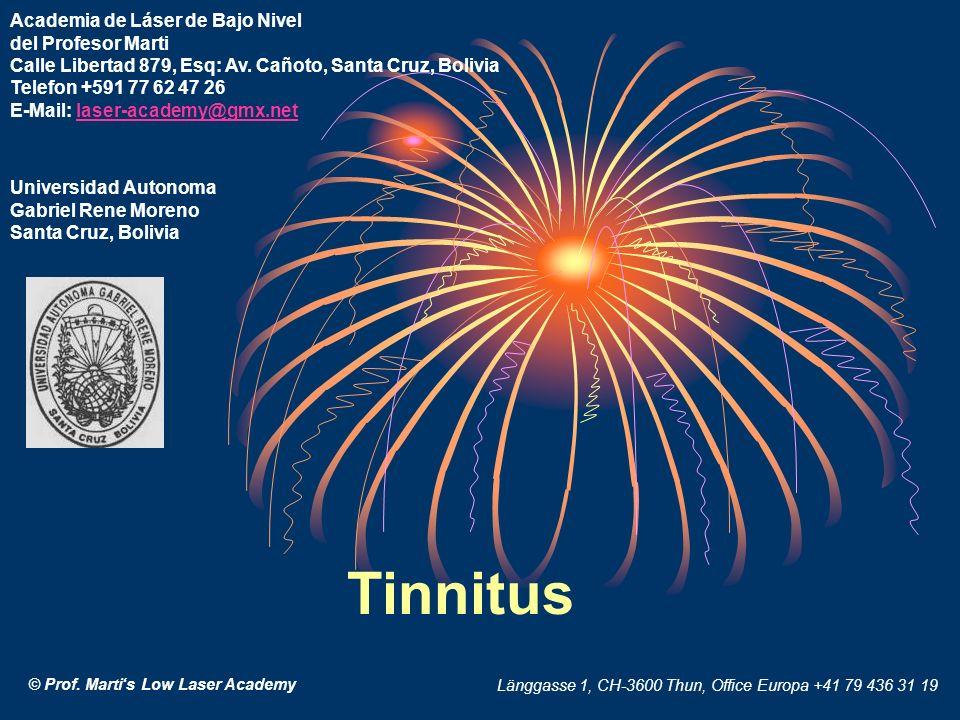 Academia de Láser de Bajo Nivel del Profesor Marti Calle Libertad 879, Esq: Av. Cañoto, Santa Cruz, Bolivia Telefon +591 77 62 47 26 E-Mail: laser-academy@gmx.net