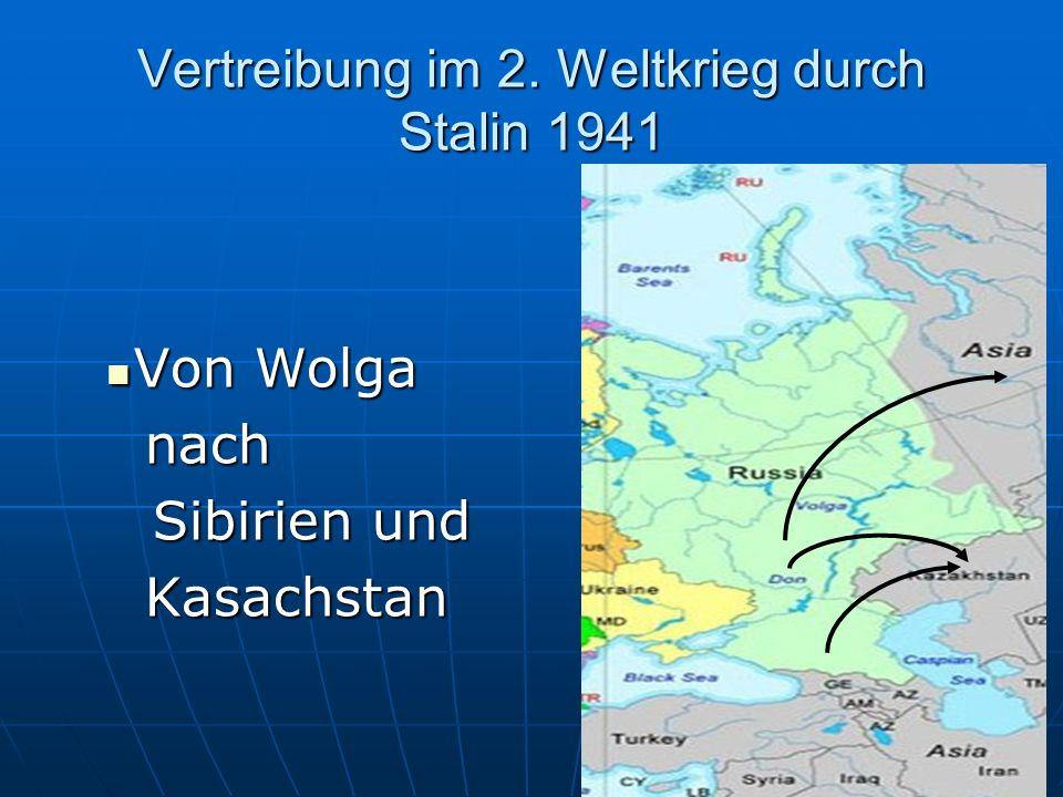 Vertreibung im 2. Weltkrieg durch Stalin 1941