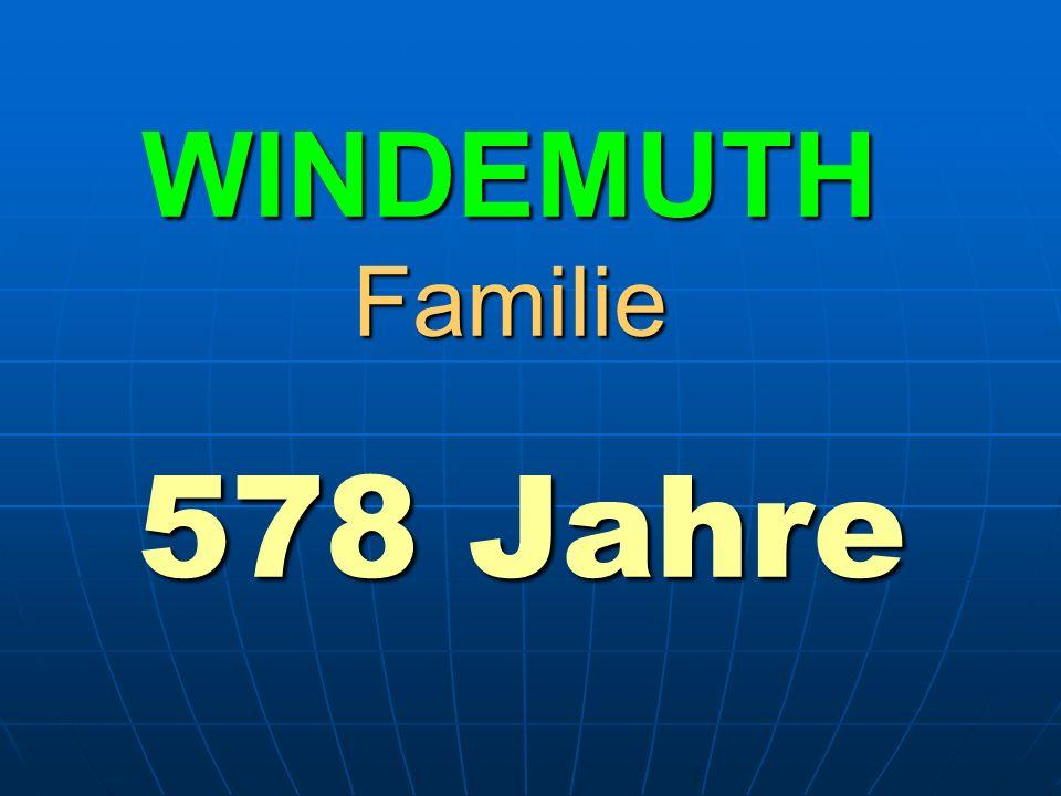 WINDEMUTH Familie 578 Jahre