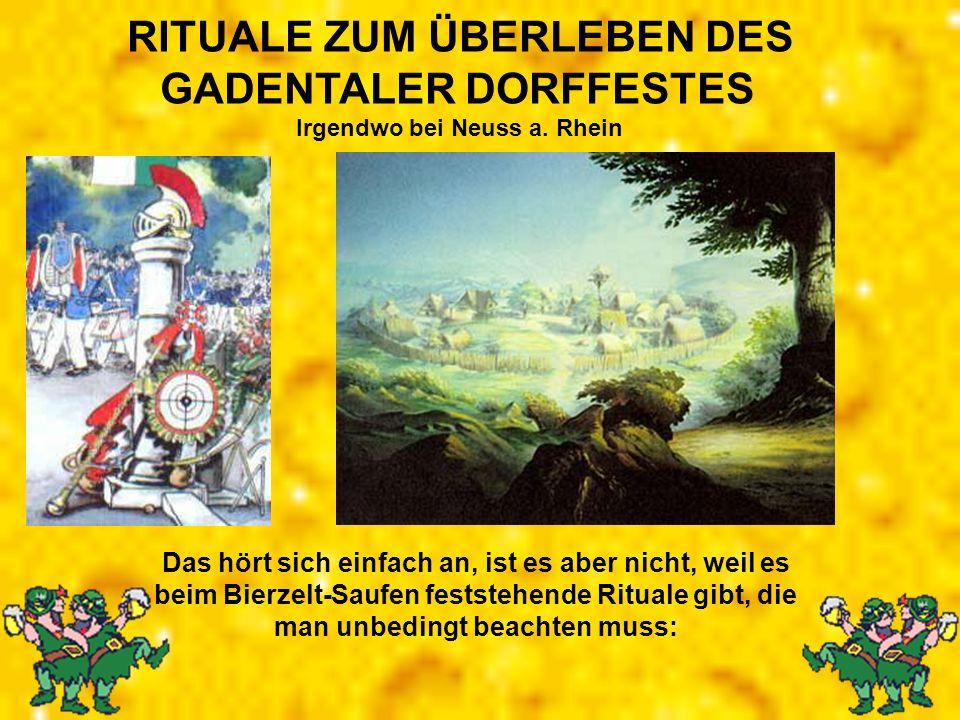 RITUALE ZUM ÜBERLEBEN DES Irgendwo bei Neuss a. Rhein