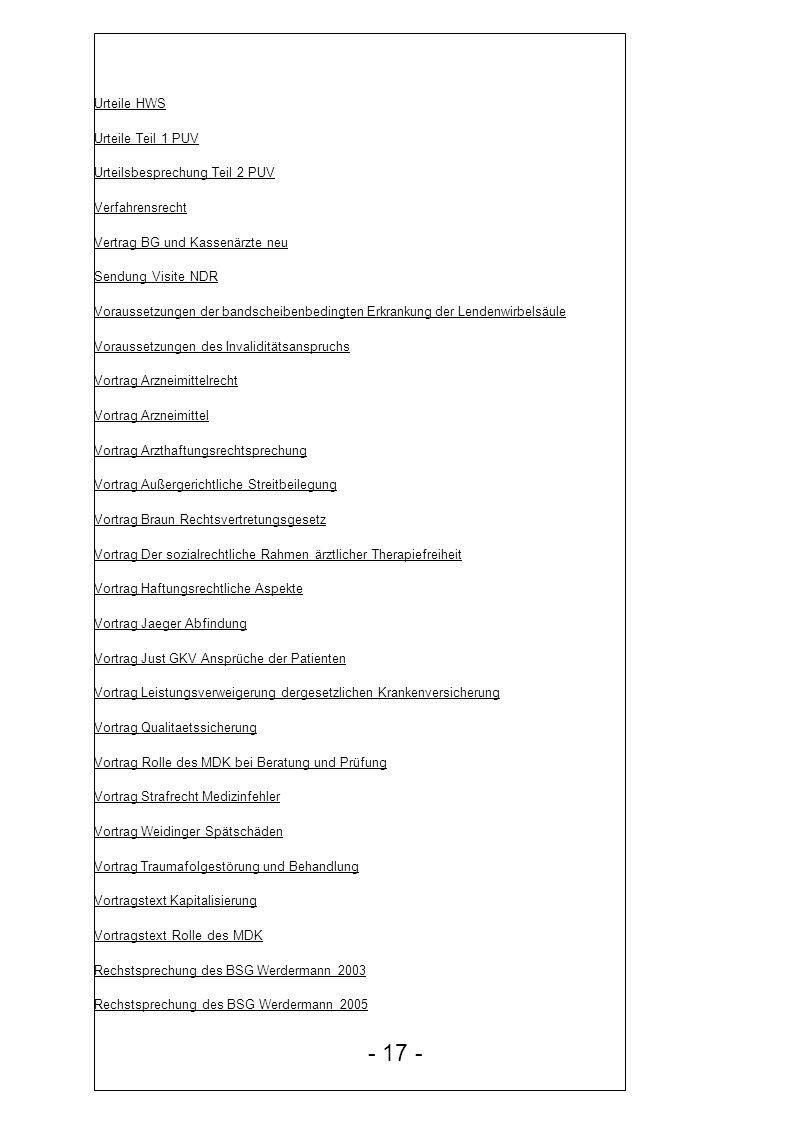 - 17 - Urteile HWS Urteile Teil 1 PUV Urteilsbesprechung Teil 2 PUV